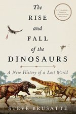 The Rise and Fall of the Dinosaurs