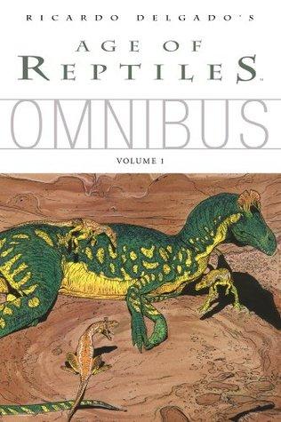 Age of Reptiles Omnibus 1