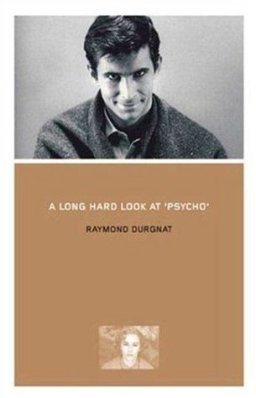 A Long Hard Look at Psycho