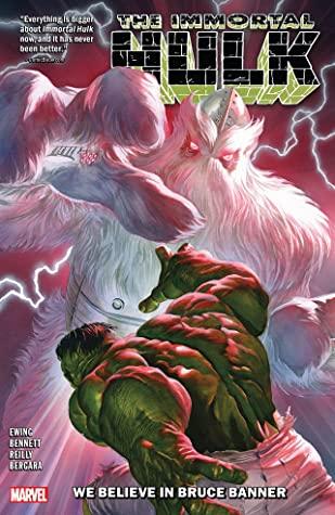 Immortal Hulk We Believe in Bruce Banner