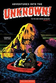 Adventures into the Unknown Archives Vol. 1
